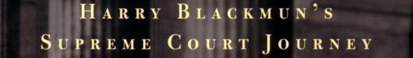 格林豪斯:《大法官是这样炼成的:哈里·布莱克门的最高法院之旅》